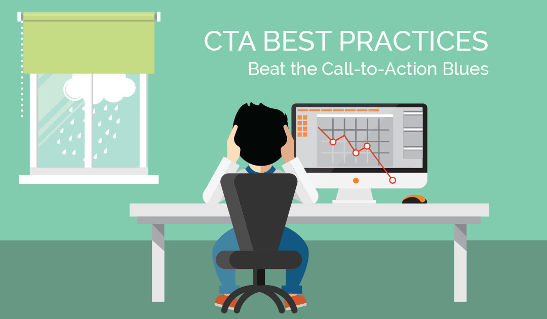 CTA Best Practices: Beat the Call-to-Action Blues