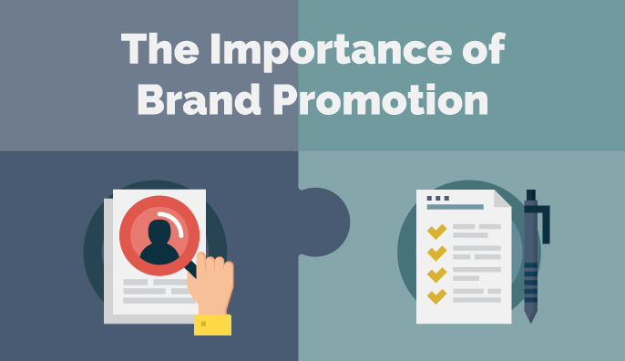 The Importance of Brand Promotion